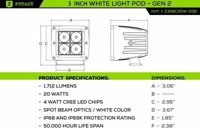 ZROADZ OFF ROAD PRODUCTS - 3 inch ZROADZ LED Light Pod, G2 Series, Bright White, Spot Beam, 1 Piece - PN #Z30BC20W-D3S - Image 3